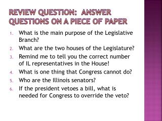 Review Question:  Answer Questions on a piece of paper
