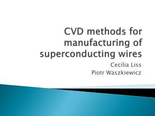 CVD methods for manufacturing of superconducting wires