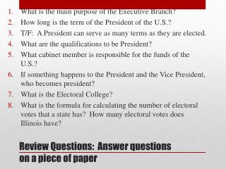 Review Questions:  Answer questions on a piece of paper
