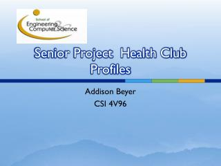 Senior Project  Health Club Profiles