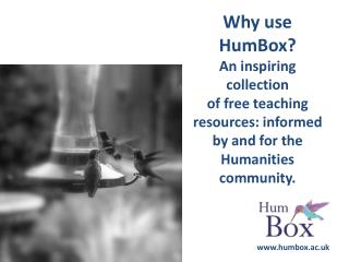 Why use  HumBox ? An inspiring  collection