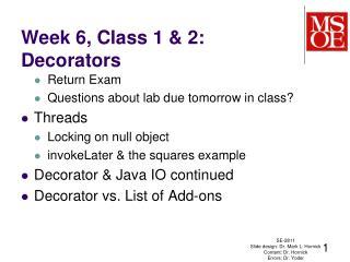 Week 6, Class  1 & 2: Decorators