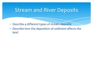 Stream and River Deposits