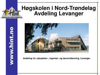 H gskolen i Nord-Tr ndelag Avdeling Levanger
