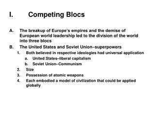 Competing Blocs