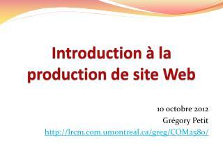 Introduction à la production de site Web
