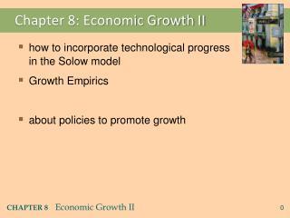 Chapter 8: Economic Growth II