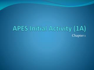 APES Initial Activity (1A)