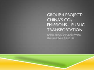 Group 4 Project: China's CO 2  emissions –  Public Transportation