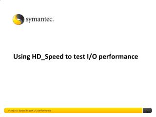 Using  HD_Speed  to test I/O performance