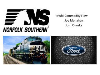 Multi-Commodity Flow  Joe Monahan Josh Onuska