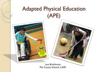 Adapted Physical Education (APE)