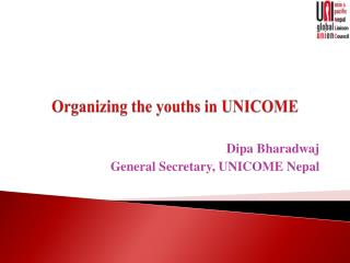 Organizing the youths in UNICOME