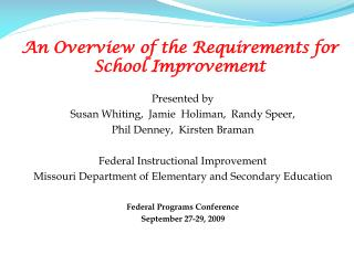 An Overview of the Requirements for School Improvement