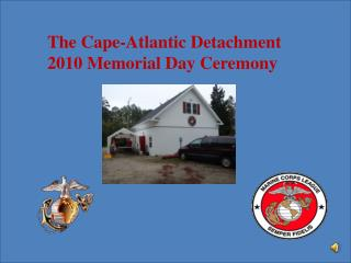 The Cape-Atlantic Detachment 2010 Memorial Day Ceremony