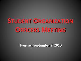 Student Organization Officers Meeting