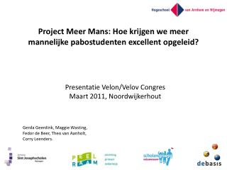 Project Meer Mans: Hoe krijgen we meer mannelijke pabostudenten excellent opgeleid