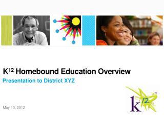 Presentation to District XYZ