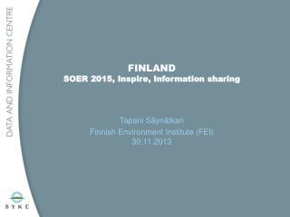 FINLAND SOER 2015, Inspire, Information sharing