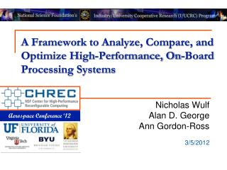 A Framework to Analyze, Compare, and Optimize High-Performance, On-Board Processing Systems