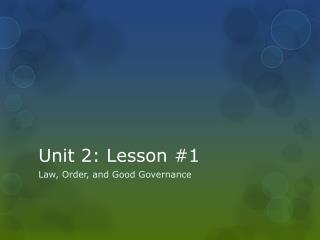 Unit 2: Lesson #1