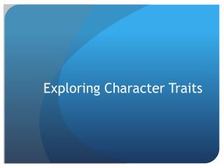 Exploring Character Traits