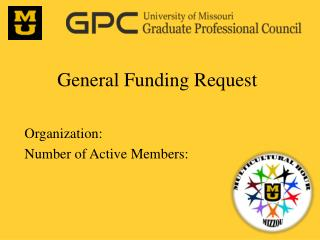 General Funding Request