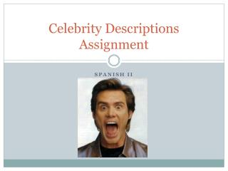 Celebrity Descriptions  Assignment