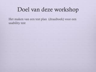 Doel van deze workshop