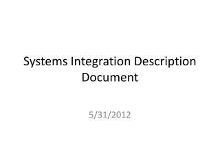 Systems Integration Description Document