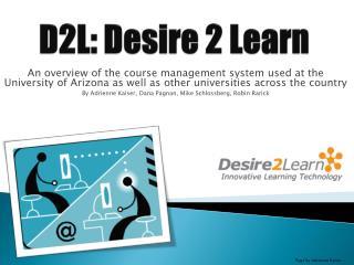 D2L: Desire 2 Learn