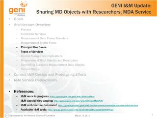 GENI I&M  Update: Sharing MD Objects with Researchers, MDA Service