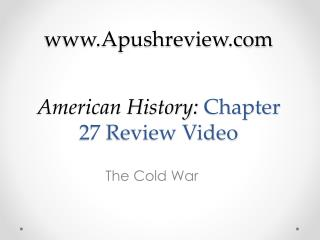 American History:  Chapter 27 Review Video