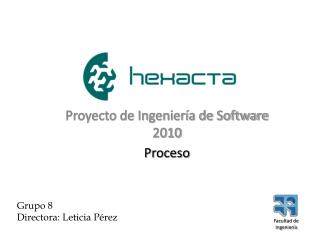 Proyecto de Ingeniería de Software 2010 Proceso