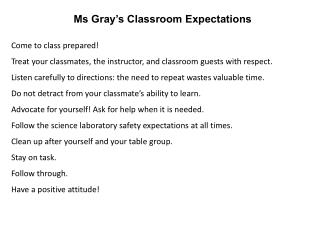 Ms Gray�s Classroom Expectations