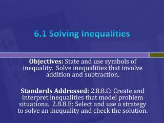 6.1 Solving Inequalities