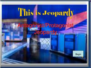 Antagonist/Protagonist Jeopardy
