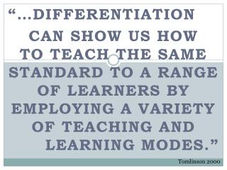 """… differentiation can  show us how"