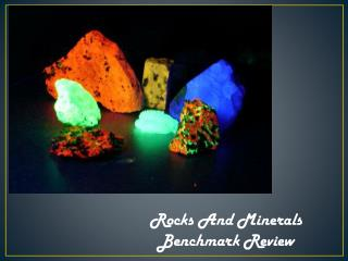 Rocks And Minerals Benchmark Review