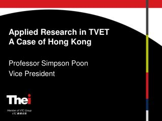 Applied Research in TVET A Case of Hong Kong