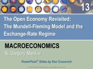 The Open Economy Revisited: The  Mundell -Fleming Model and the Exchange-Rate Regime