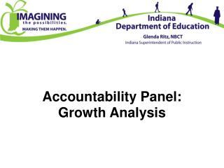 Accountability Panel: Growth Analysis