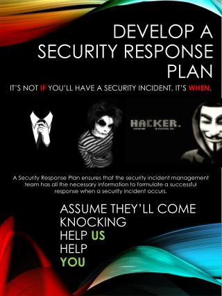 Develop a  Security response plan