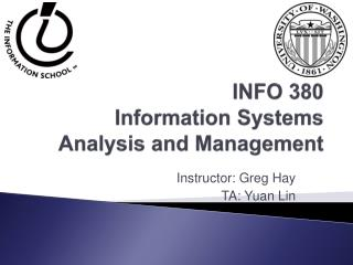 INFO 380 Information Systems Analysis and Management