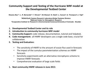 Developmental  Testbed  Center and its  r ole Introduction to community  h urricane WRF model