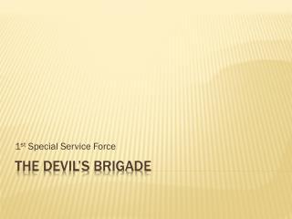The Devil�s Brigade