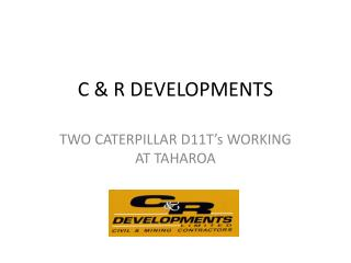 C & R DEVELOPMENTS