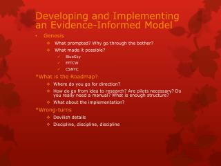 Developing and Implementing an Evidence-Informed Model Genesis