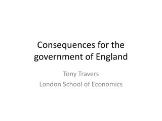 Consequences for the government of England