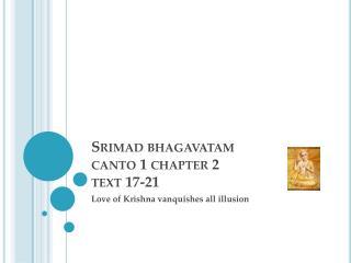 Srimad bhagavatam canto 1 chapter 2 text 17-21